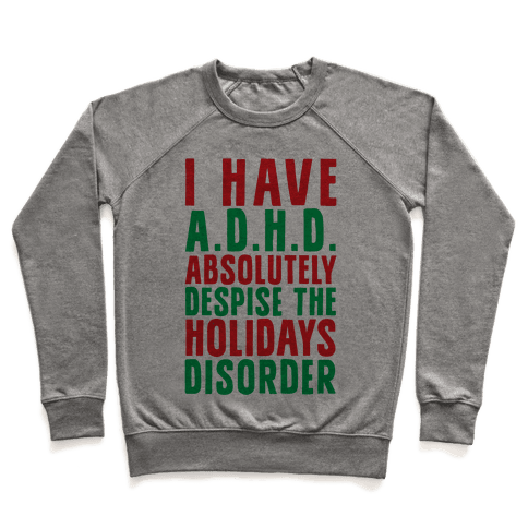 I Have A.D.H.D. Pullover