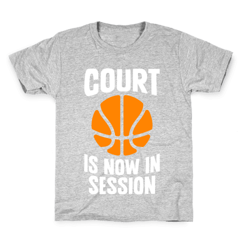 Court Is Now In Session Kids T-Shirt