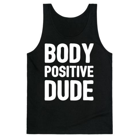 Body Positive Dude Tank Top