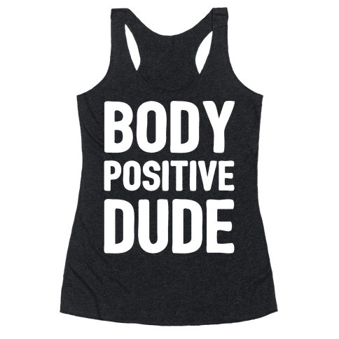Body Positive Dude Racerback Tank Top