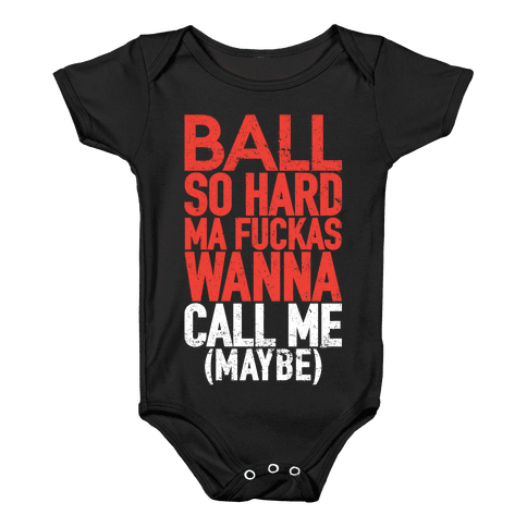 Ball So Hard (Call Me Maybe Tank) Baby Onesy