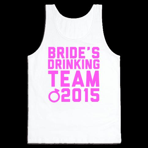 Bride's Drinking Team 2015 Tank Top