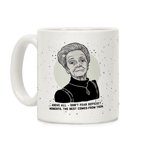 Do Not Fear Difficult Moments With Rita Levi-Montalcini Coffee Mug