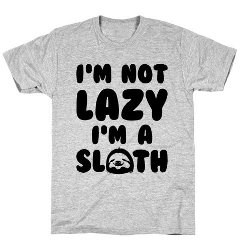 I'm A Sloth T-Shirt