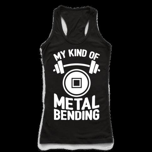 My Kind Of Metalbending