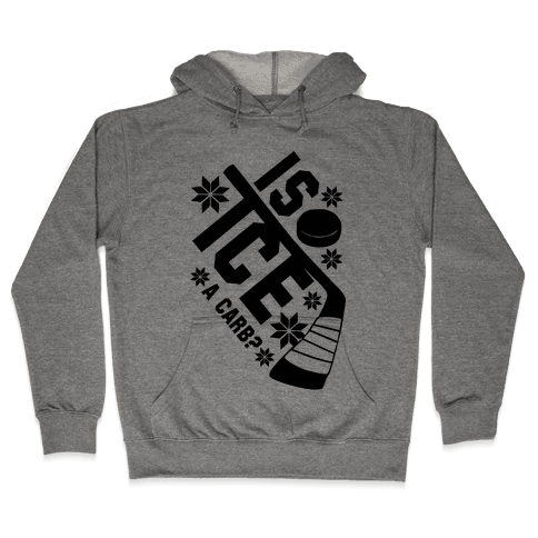 Is Ice A Carb? Hooded Sweatshirt