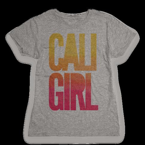 Cali Girl Womens T-Shirt