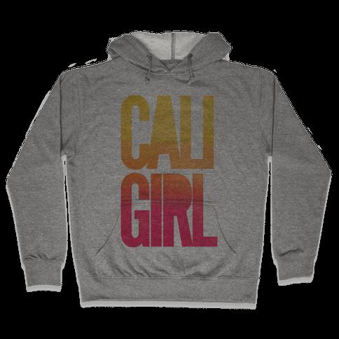 Cali Girl Hooded Sweatshirt