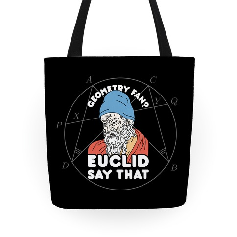 Geometry Fan? Euclid Say That Tote