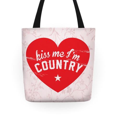 Kiss Me I'm Country Tote