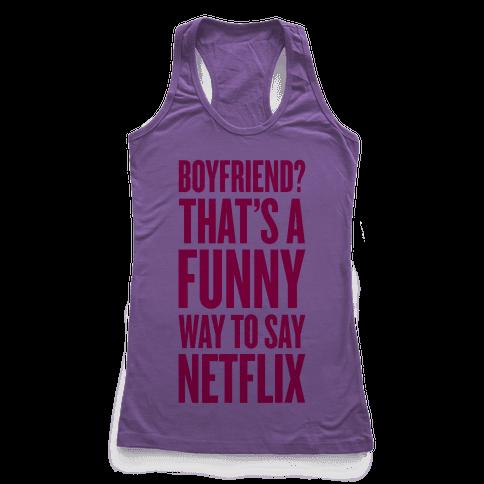 Funny Way To Say Netflix