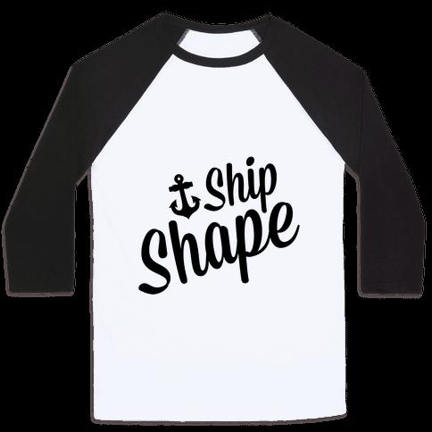 Ship Shape Baseball Tee