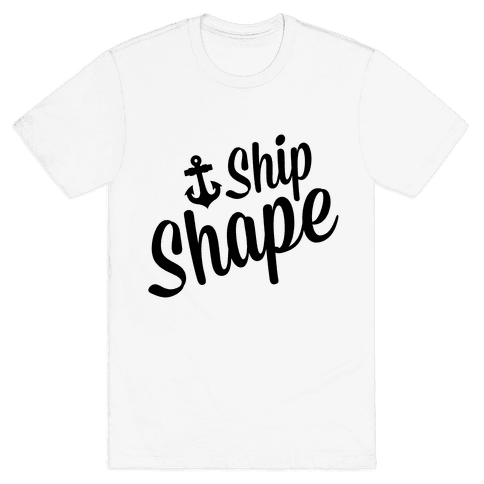 Ship Shape Mens T-Shirt