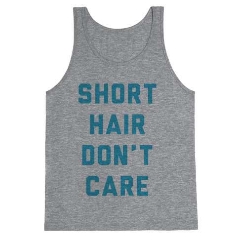 Short Hair Don't Care Tank Top