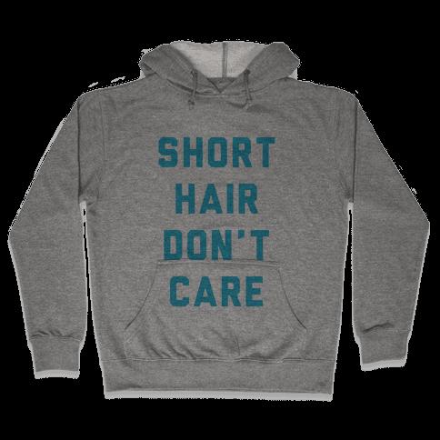 Short Hair Don't Care Hooded Sweatshirt