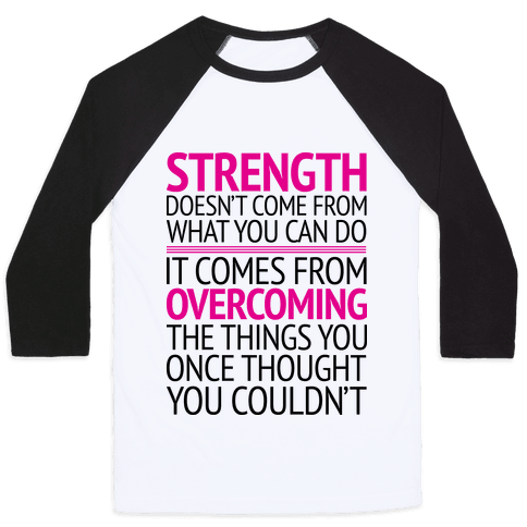 The Strength To Overcome Baseball Tee