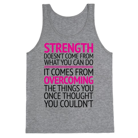 The Strength To Overcome Tank Top