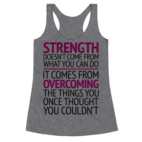 The Strength To Overcome Racerback Tank Top