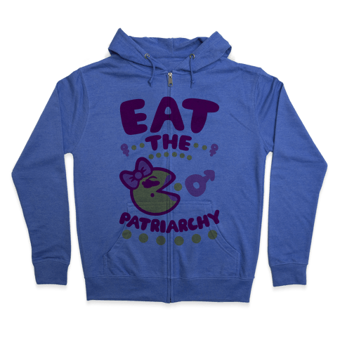 Eat The Patriarchy Zip Hoodie
