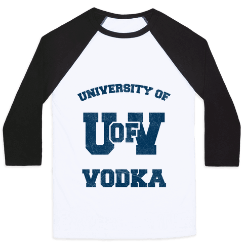 University Of Vodka Baseball Tee