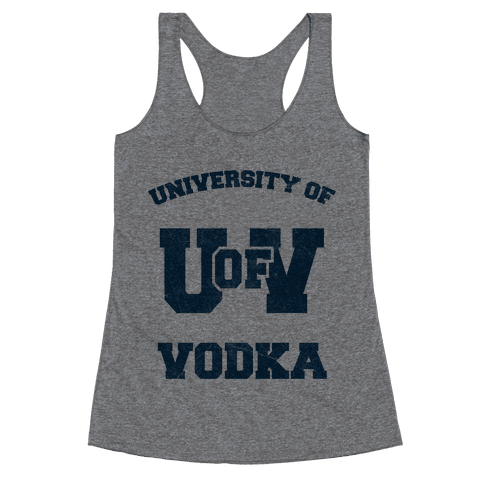 University Of Vodka Racerback Tank Top