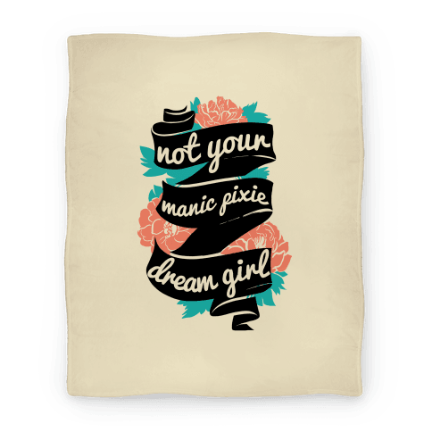 Not Your Manic Pixie Dream Girl Blanket