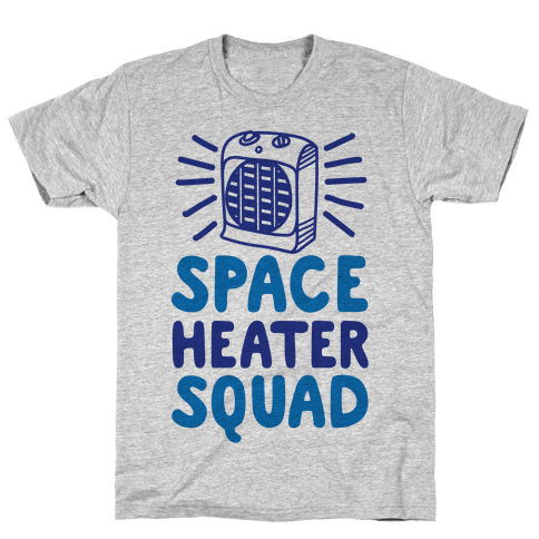 Space Heater Squad Mens T-Shirt