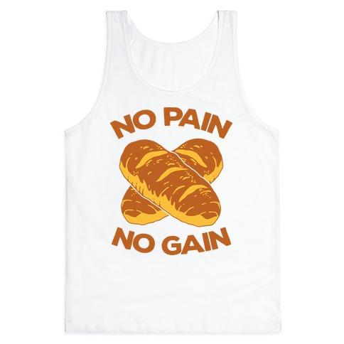 No Pain No Gain Tank Top