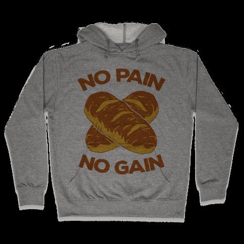 No Pain No Gain Hooded Sweatshirt