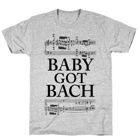 Baby Got Bach T-Shirt