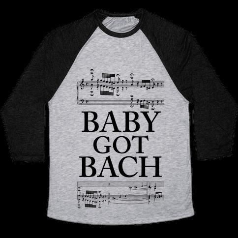 Baby Got Bach Baseball Tee