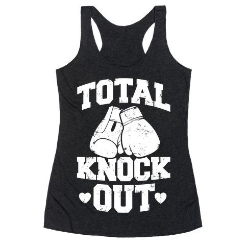 Total Knockout Racerback Tank Top