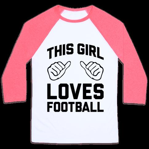 This Girl Loves Football Baseball Tee