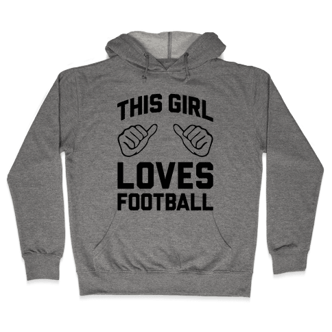 This Girl Loves Football Hooded Sweatshirt