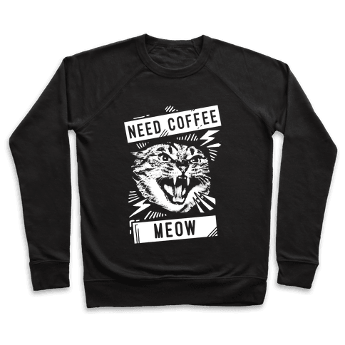 Need Coffee Meow