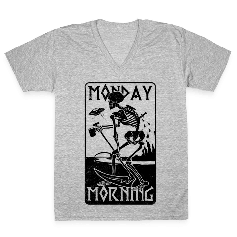 Monday Morning Death V-Neck Tee Shirt