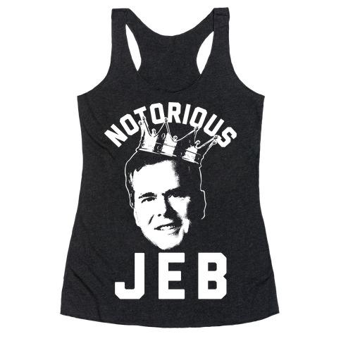 Notorious JEB Racerback Tank Top
