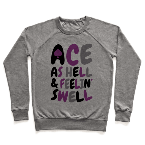 Ace As Hell And Feelin' Swell Pullover