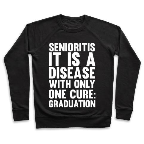 Senioritis Pullover