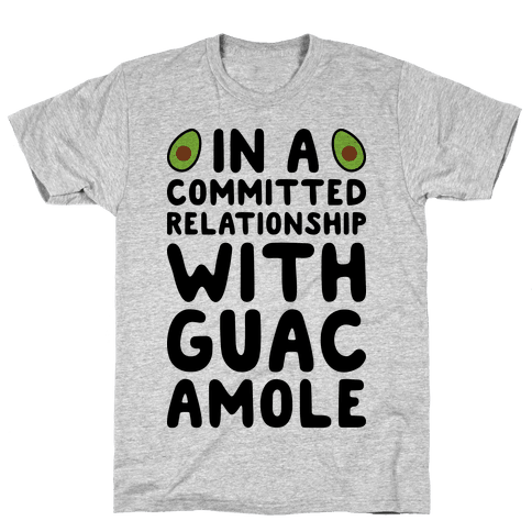 In A Committed Relationship With Guacamole