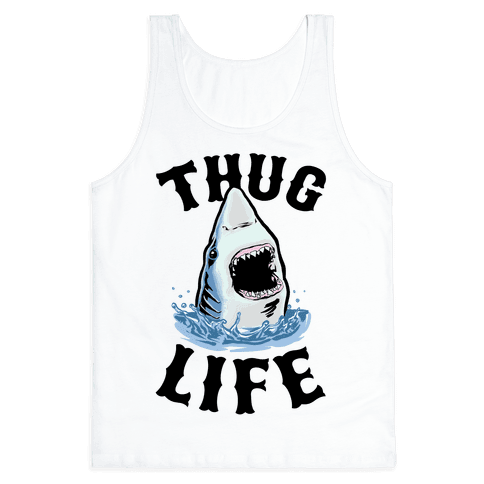 Thug Life Shark Tank Top