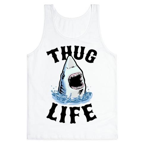 Thug Life Shark Tank Top
