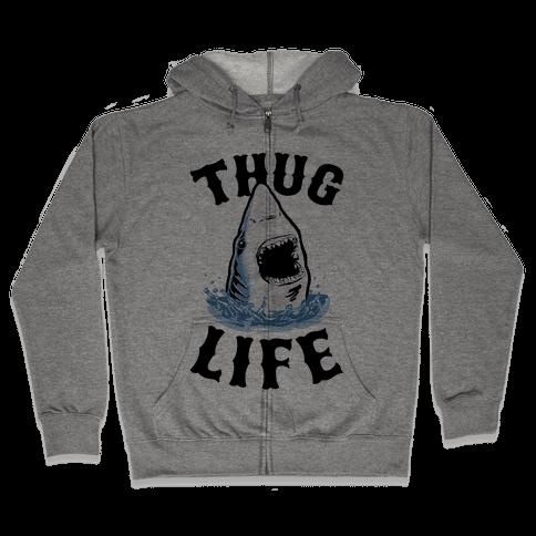 Thug Life Shark Zip Hoodie