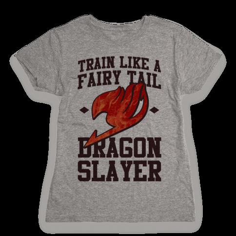 Train Like a Fairy Tail Dragon Slayer (Natsu) Womens T-Shirt