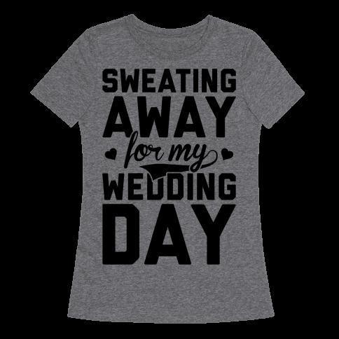 Sweating Away