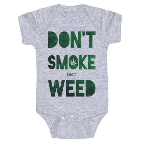 Don't Smoke Weed Baby Onesy