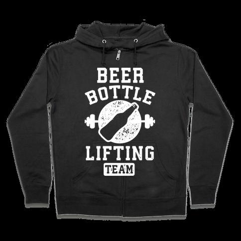 Beer Bottle Lifting Team Zip Hoodie