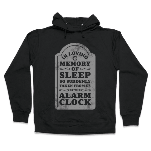 I Memory of Sleep Hooded Sweatshirt