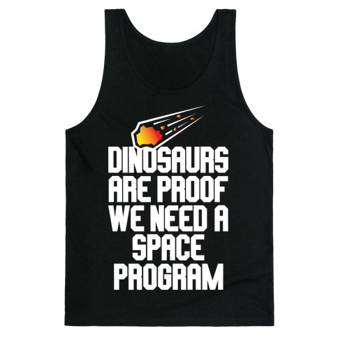We Need A Space Program Tank Top