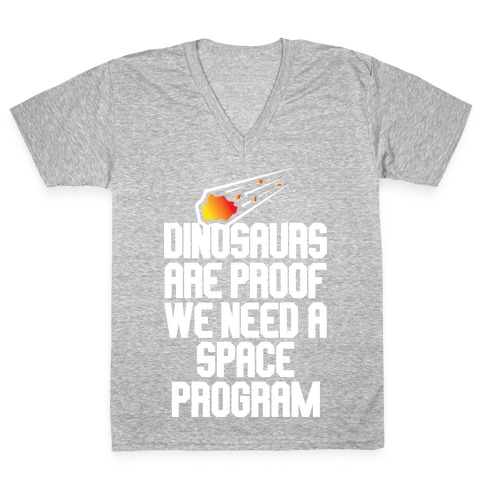 We Need A Space Program V-Neck Tee Shirt